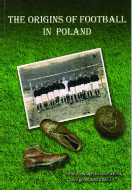 The origins of football in Poland