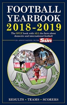 The Football Yearbook 2018-2019 in association with The Sun